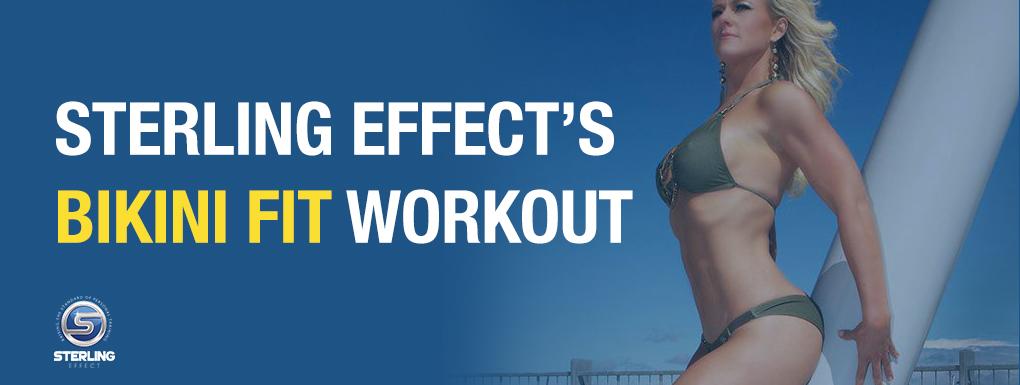 Bikini Fit Workout