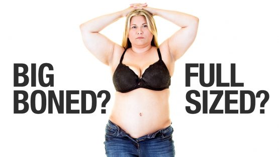 Big Boned Girl - Full Sized Girl